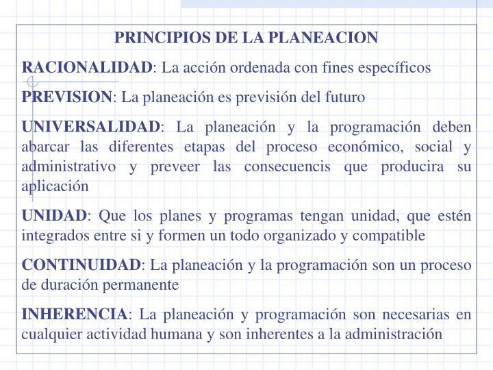 PRINCIPIOS DE LA PLANEACION