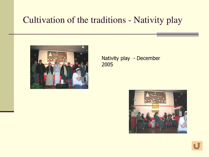 Cultivation of the traditions - Nativity play