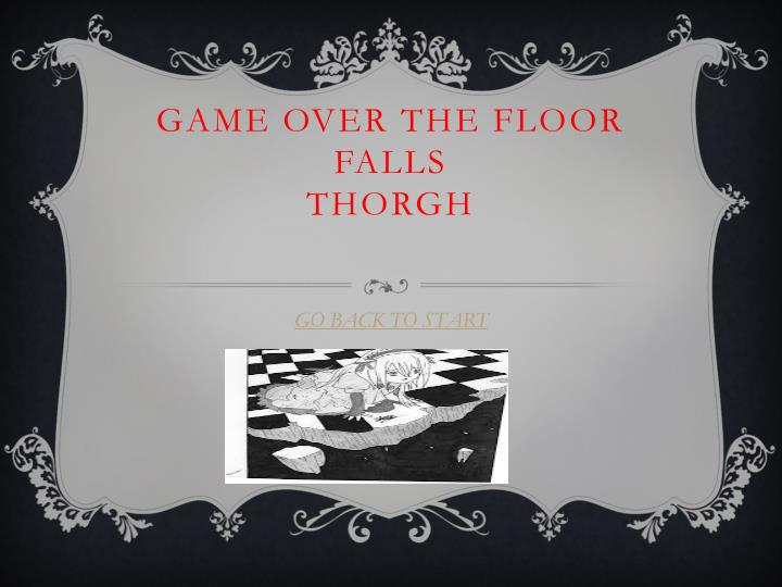 Game over the floor falls