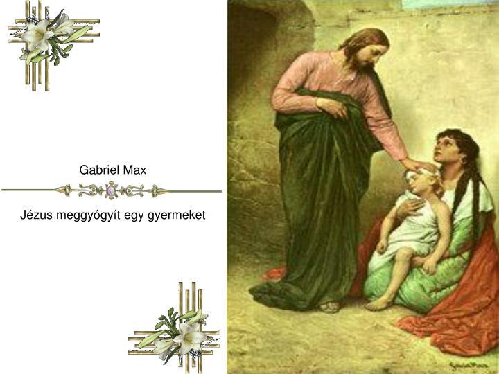 Gabriel Max