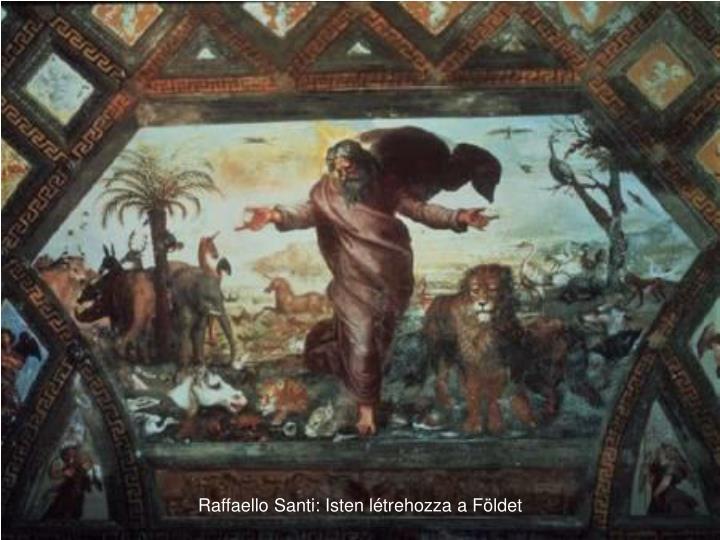 Raffaello Santi: Isten létrehozza a Földet