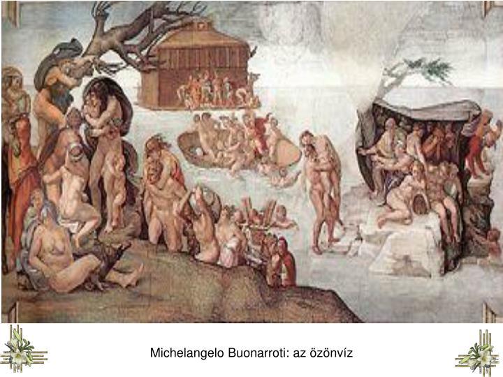 Michelangelo Buonarroti: az özönvíz
