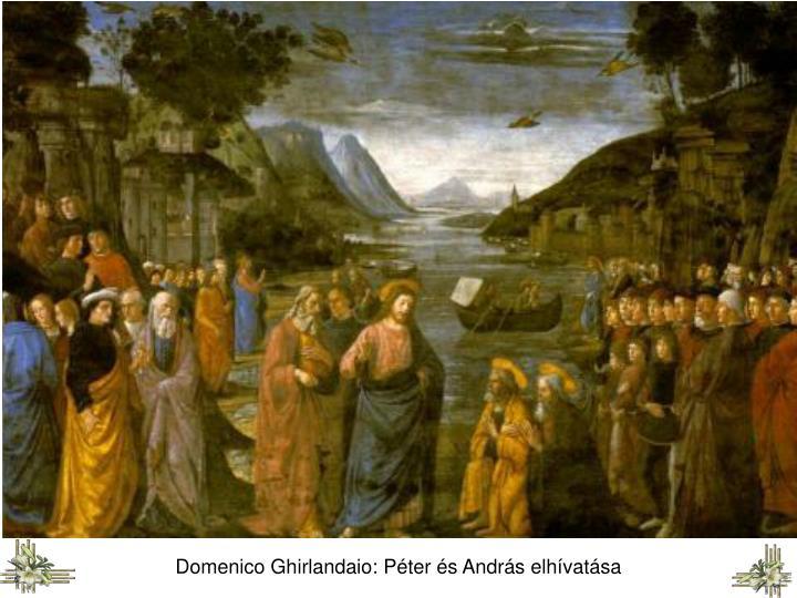 Domenico Ghirlandaio: Péter és András elhívatása