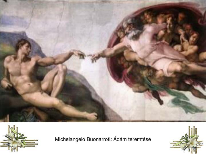 Michelangelo Buonarroti: Ádám teremtése