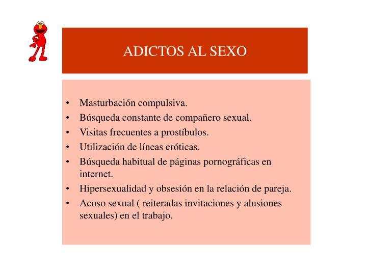 ADICTOS AL SEXO