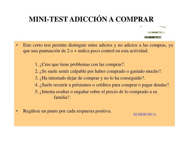 MINI-TEST ADICCIÓN A COMPRAR