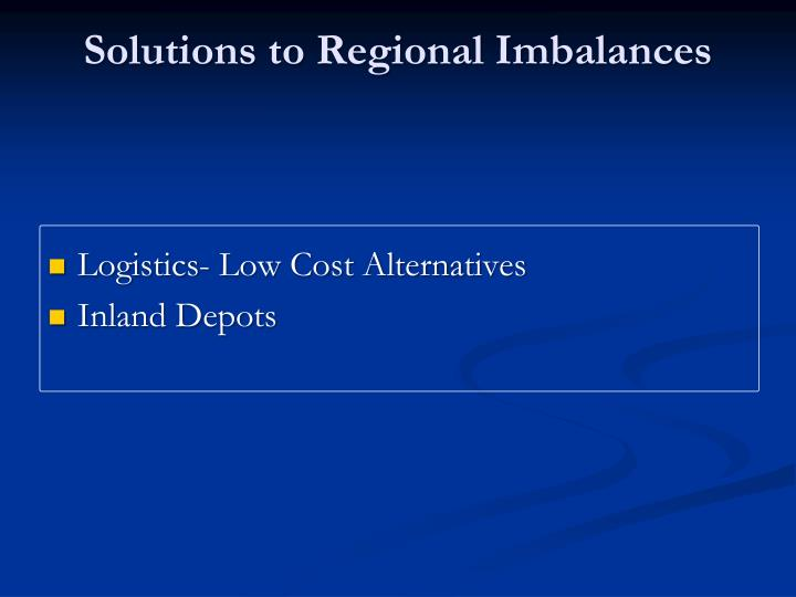 Solutions to Regional Imbalances