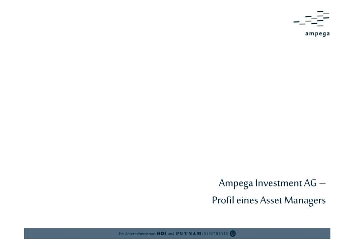 Ampega Investment AG –