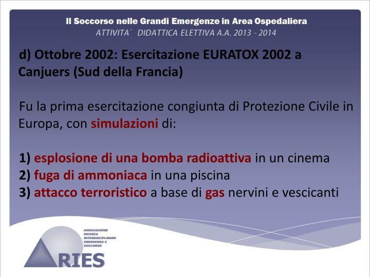 d) Ottobre 2002: Esercitazione EURATOX 2002 a Canjuers (Sud della Francia)