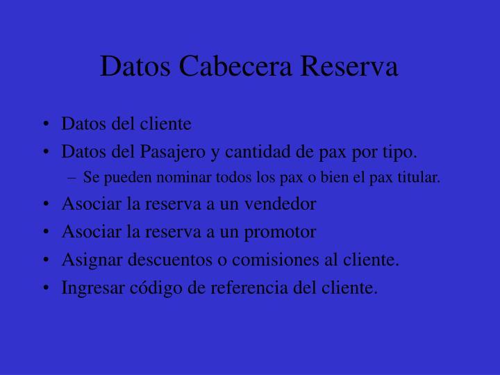 Datos Cabecera Reserva