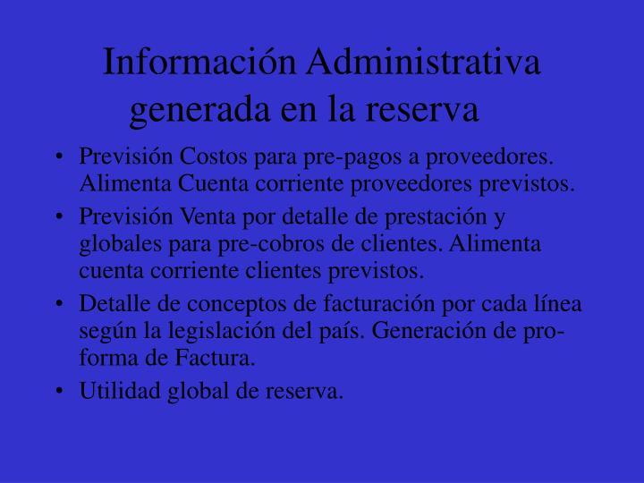Información Administrativa generada en la reserva