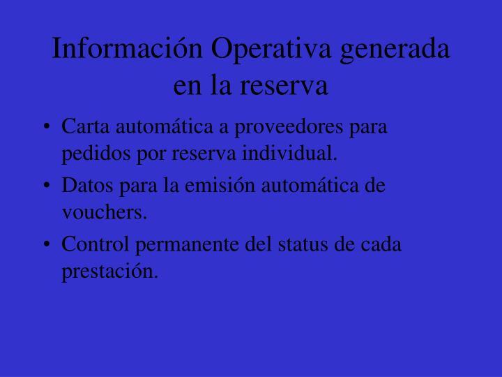 Información Operativa generada en la reserva