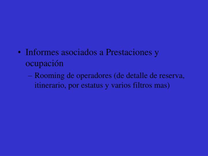 Informes asociados a Prestaciones y ocupación