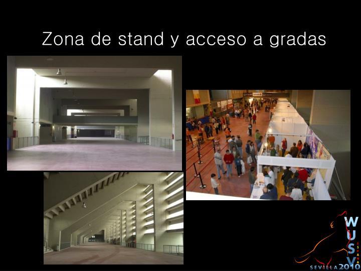 Zona de stand y acceso a gradas