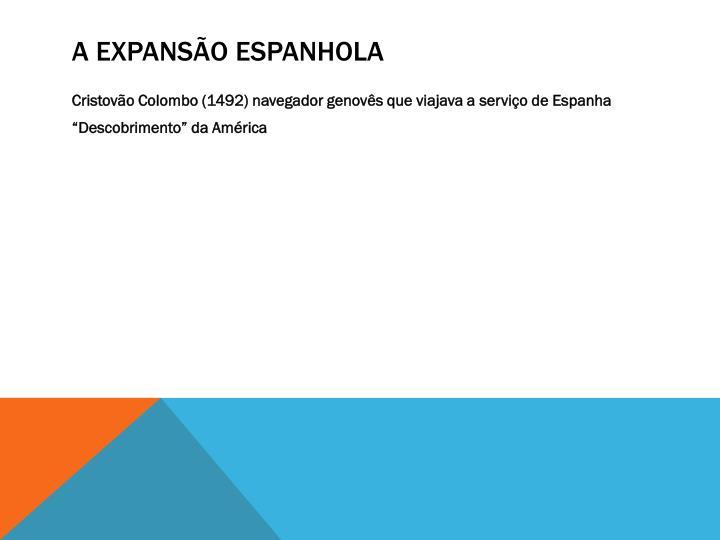 A expansão espanhola