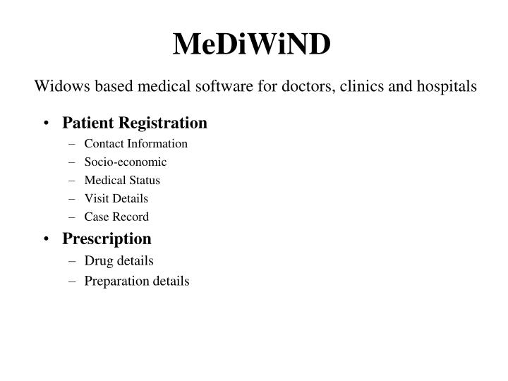 Mediwind widows based medical software for doctors clinics and hospitals