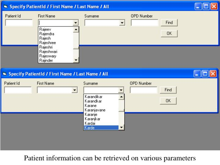 Patient information can be retrieved on various parameters