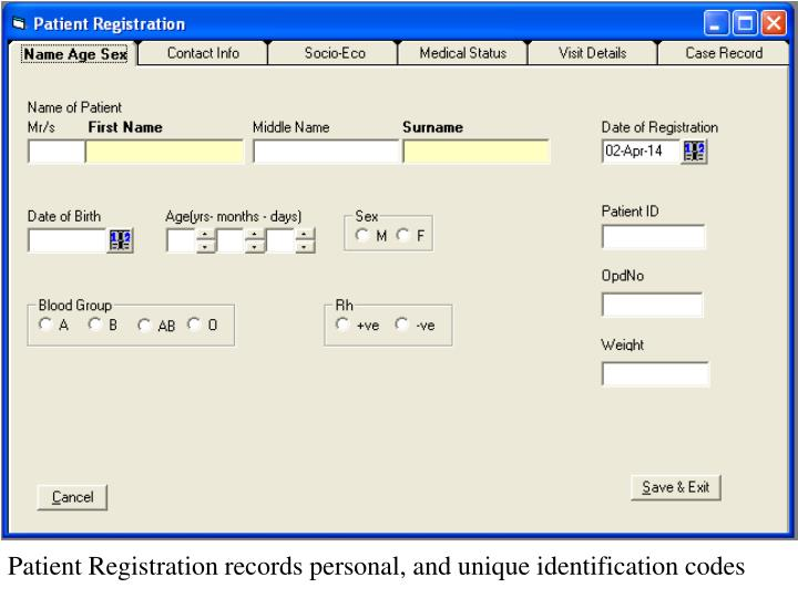 Patient Registration records personal, and unique identification codes