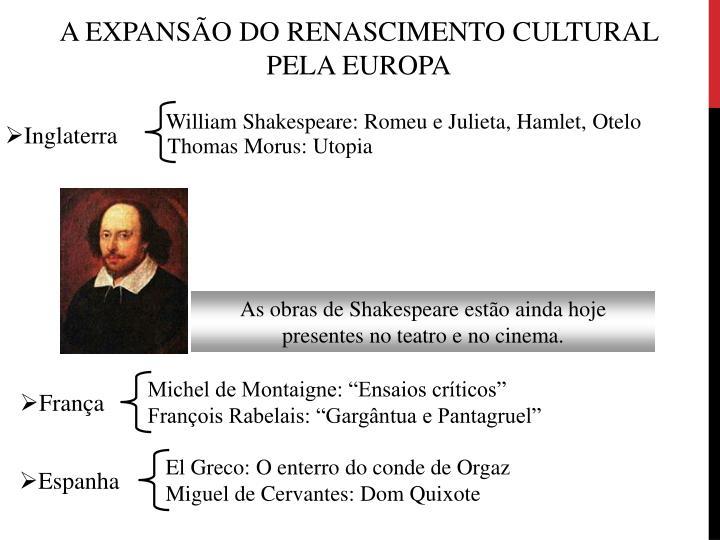 William Shakespeare: Romeu e Julieta, Hamlet, Otelo