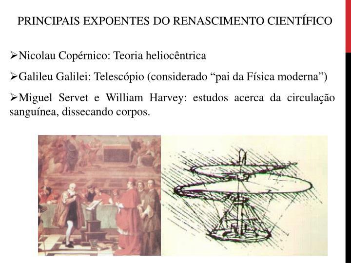 PRINCIPAIS EXPOENTES DO RENASCIMENTO CIENTÍFICO