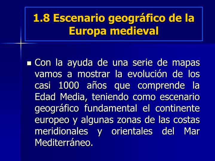 1.8 Escenario geográfico de la Europa medieval