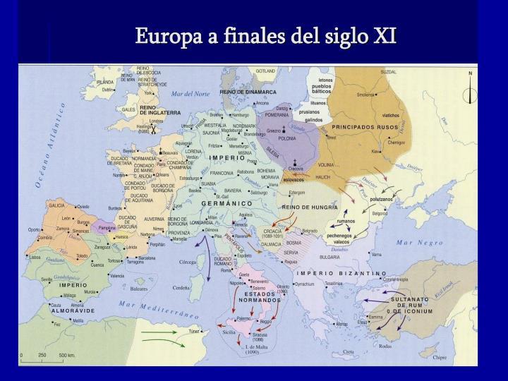 Europa a finales del siglo XI