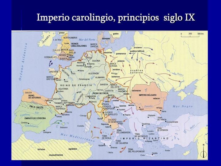 Imperio carolingio, principios  siglo IX
