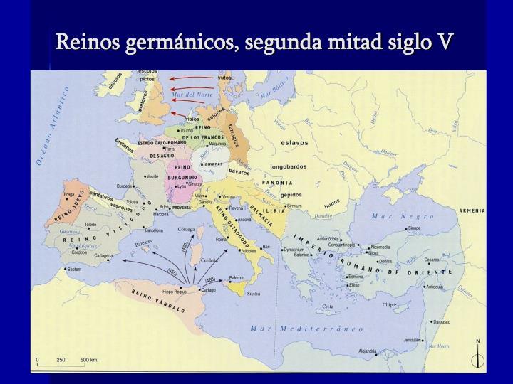 Reinos germánicos, segunda mitad siglo V