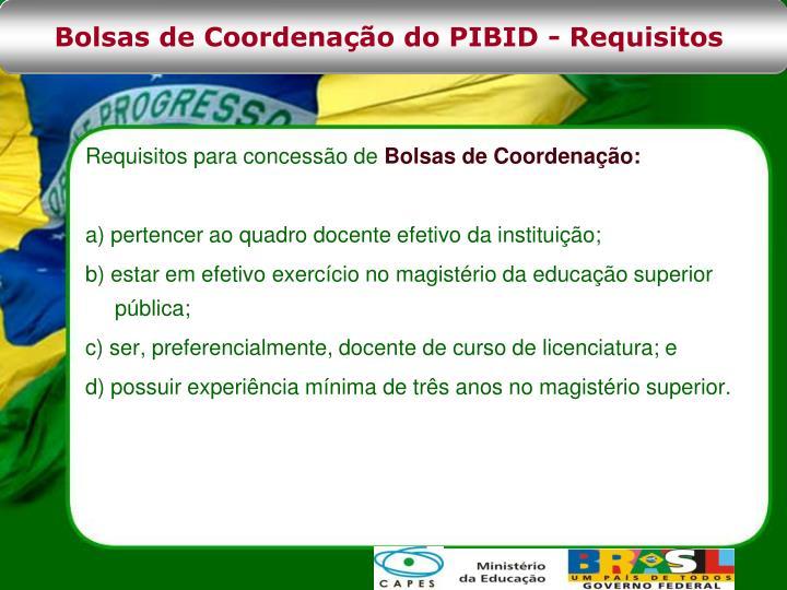 Bolsas de Coordenação do PIBID - Requisitos