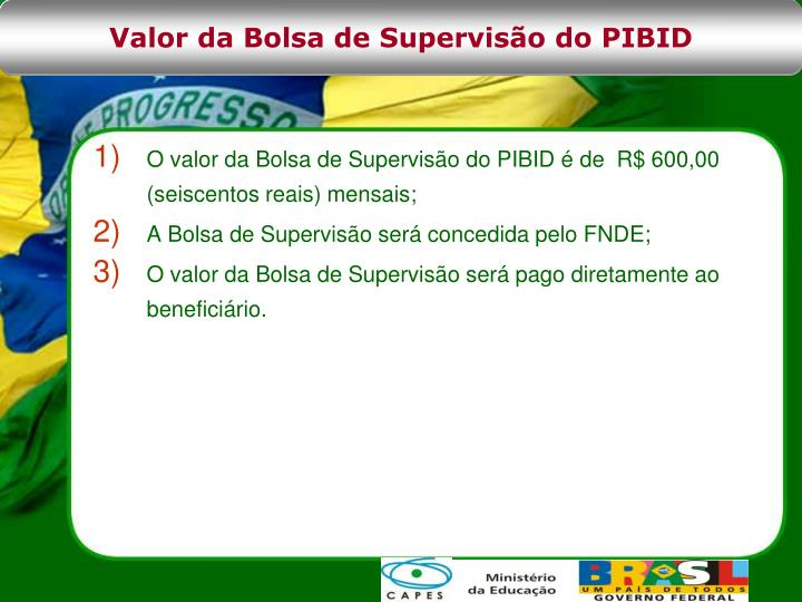 Valor da Bolsa de Supervisão do PIBID