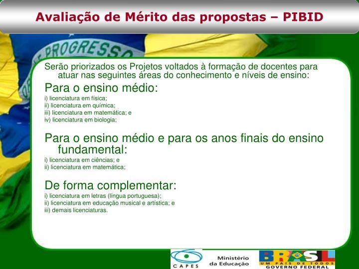 Avaliação de Mérito das propostas – PIBID