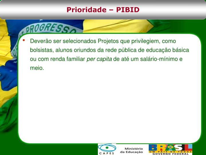 Prioridade – PIBID