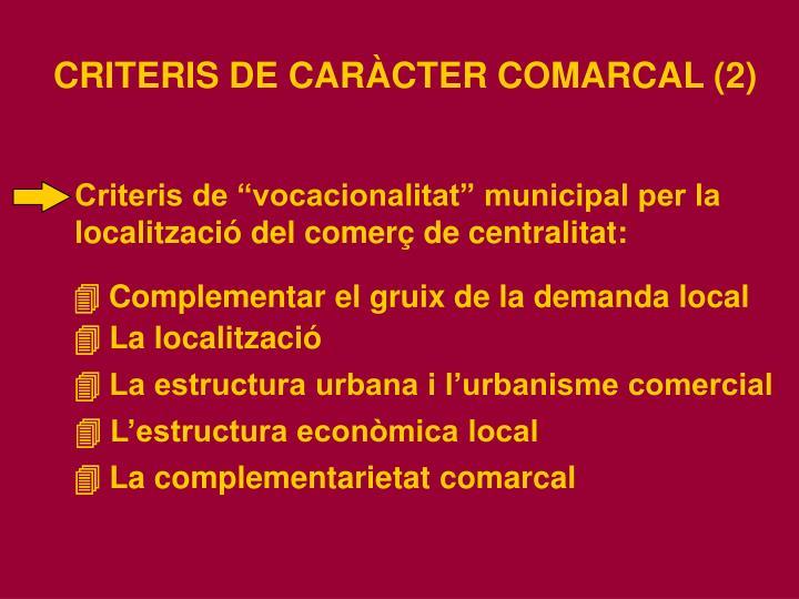 """Criteris de """"vocacionalitat"""" municipal per la"""