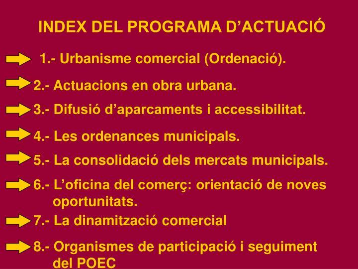 1.- Urbanisme comercial (Ordenació).