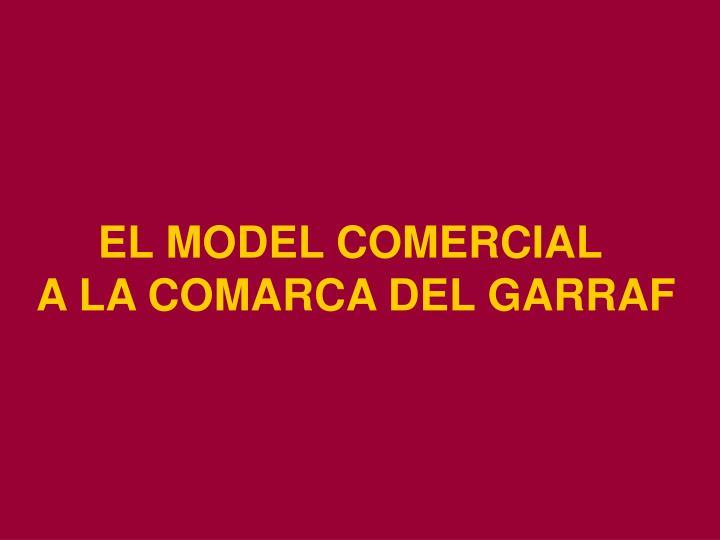 EL MODEL COMERCIAL