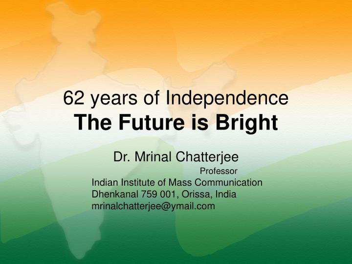 62 years of Independence