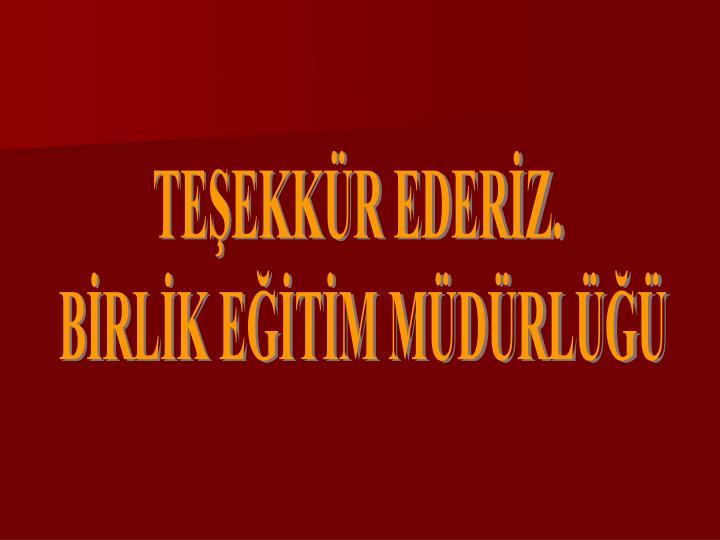 TEEKKR EDERZ.