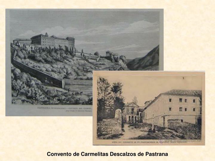 Convento de Carmelitas Descalzos de Pastrana