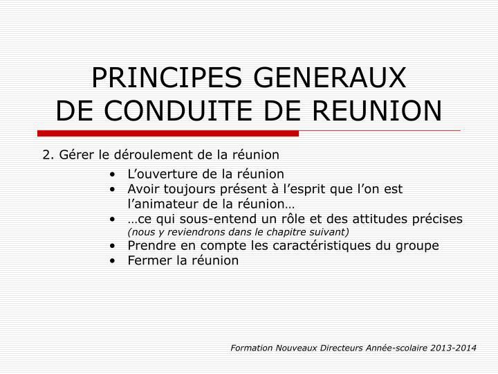 PRINCIPES GENERAUX