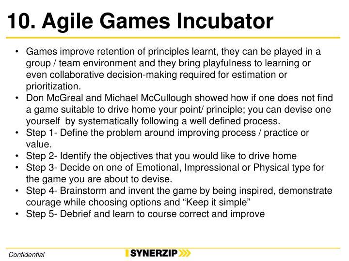 10. Agile Games Incubator