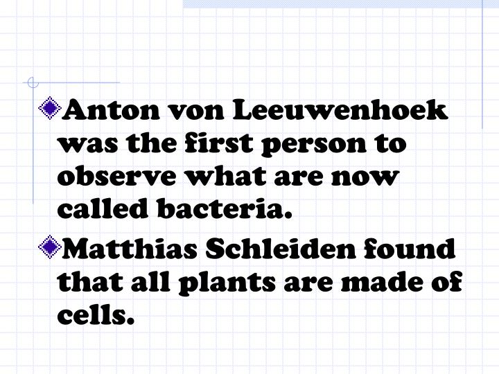 Anton von Leeuwenhoek