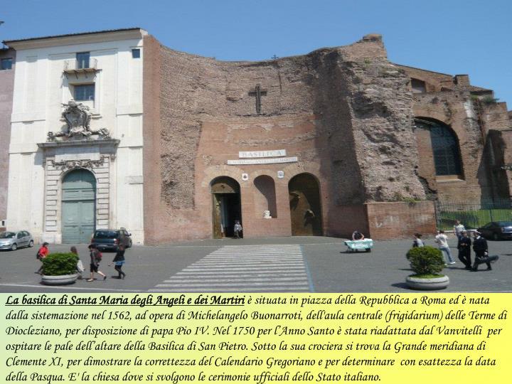 La basilica di Santa Maria degli Angeli e dei Martiri