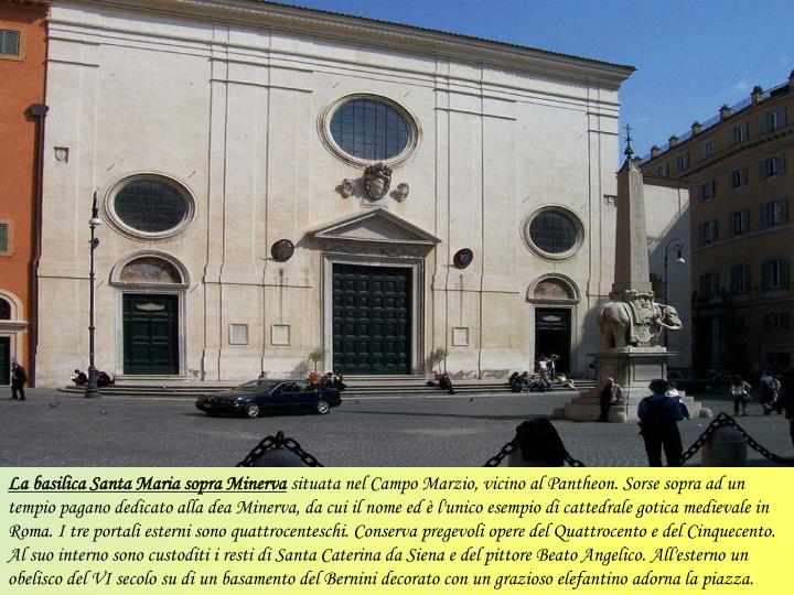 La basilica Santa Maria sopra Minerva