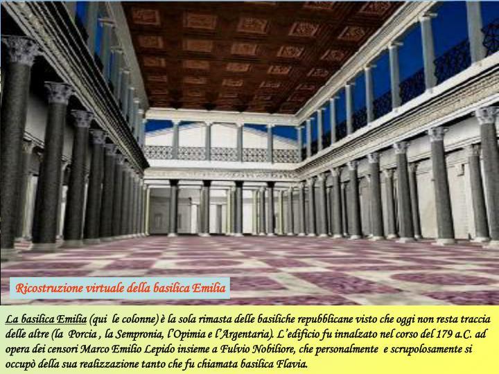 Ricostruzione virtuale della basilica Emilia