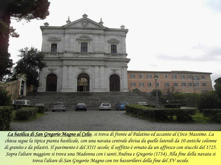 La basilica di San Gregorio Magno al Celio