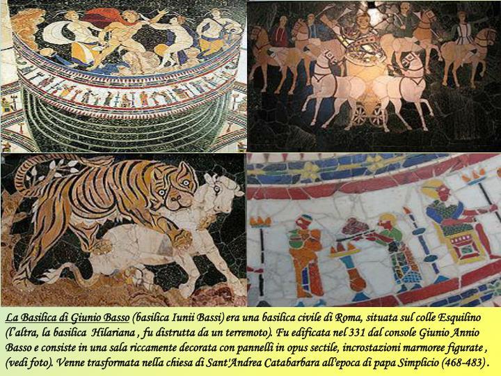 La Basilica di Giunio Basso