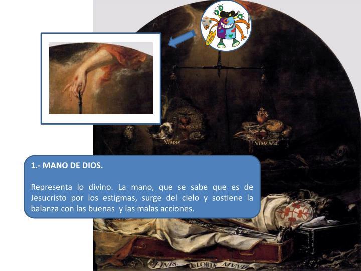 1.- MANO DE DIOS.