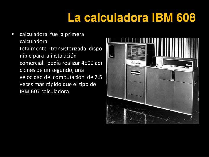 La calculadora IBM 608