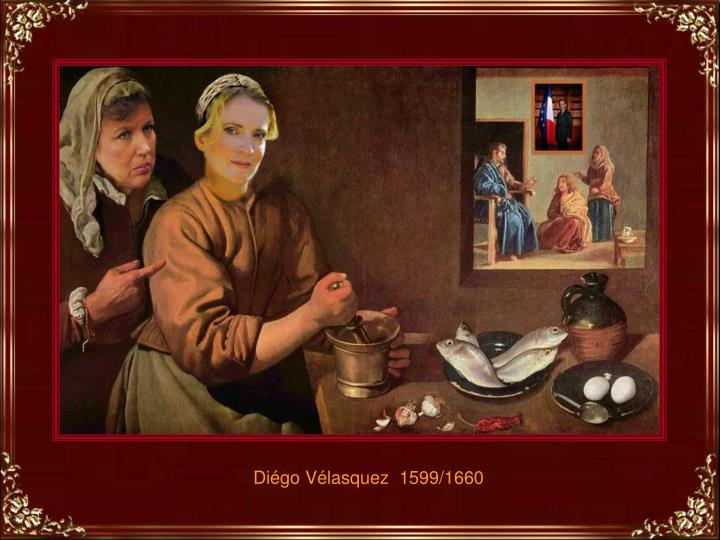 Diégo Vélasquez  1599/1660