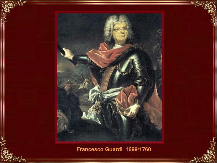 Francesco Guardi  1699/1760